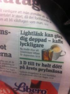 Lightläsk dåligt - kaffe bra - dagens Metros förstasida