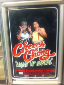 Cheetch and Chong vill jag se