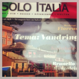 Italienresan snart - beställde prenumeration på tidningen imorse